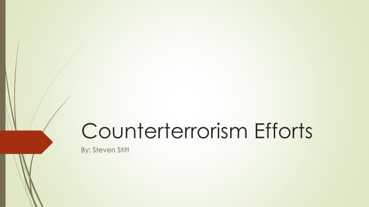 counterterrorism efforts n.