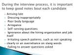 during the interview process it is important to keep good notes bout each candidate