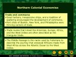 northern colonial economies3