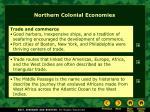 northern colonial economies3