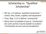 scholarship vs qualified scholarship