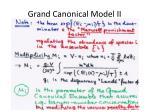 grand canonical model ii