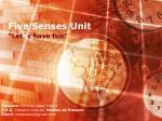 five senses unit1