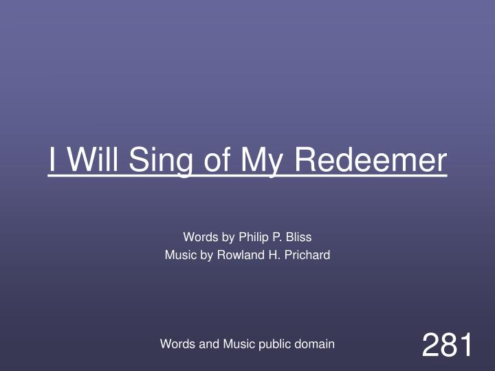 i will sing of my redeemer n.