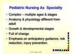 pediatric nursing as specialty