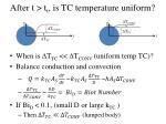 after t t t is tc temperature uniform