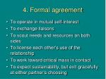 4 formal agreement