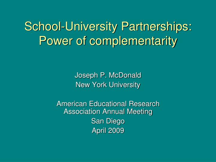 school university partnerships power of complementarity n.