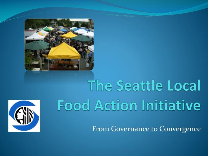 the seattle local food action initiative n.