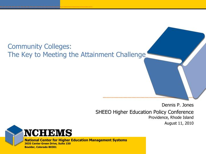community colleges the key to meeting the attainment challenge n.