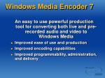 windows media encoder 7