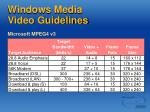 windows media video guidelines