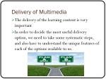 delivery of multimedia