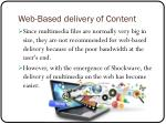web based delivery of content