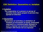 cdc definition quarantine vs isolation