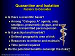 quarantine and isolation factors to consider