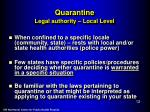 quarantine legal authority local level