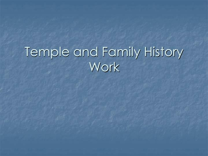 temple and family history work n.