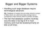 bigger and bigger systems1