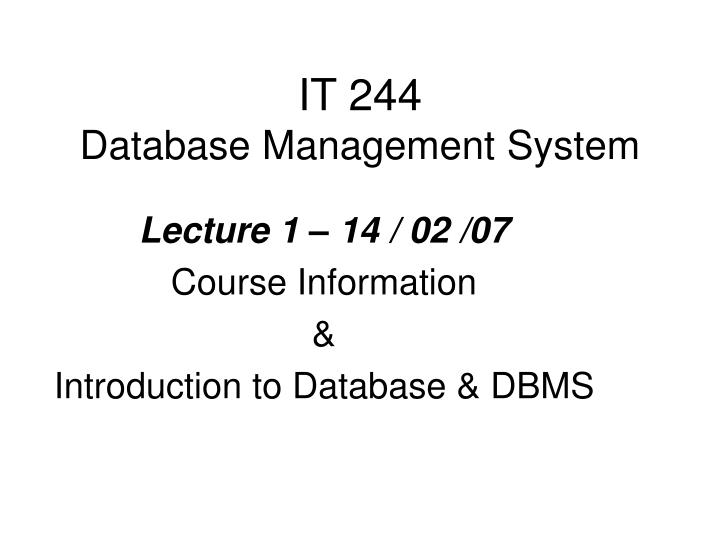 it 244 database management system n.