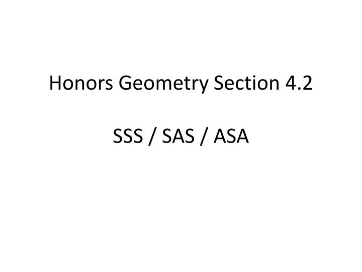 honors geometry section 4 2 sss sas asa n.