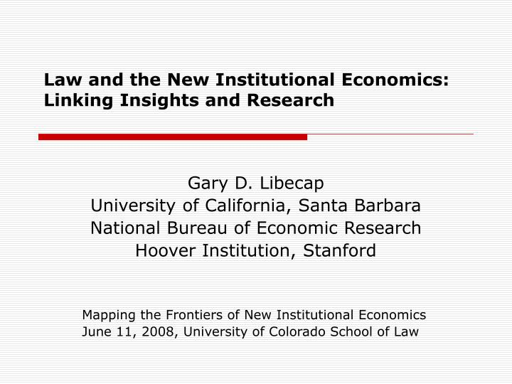 law and the new institutional economics linking insights and research n.