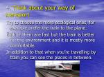 4 think about your way of transport