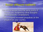 7 accept different traditions