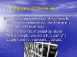 8 be aware of the rules