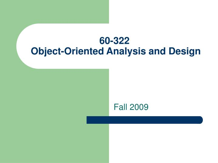 60 322 object oriented analysis and design n.