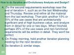 how to do iterative and evolutionary analysis and design3