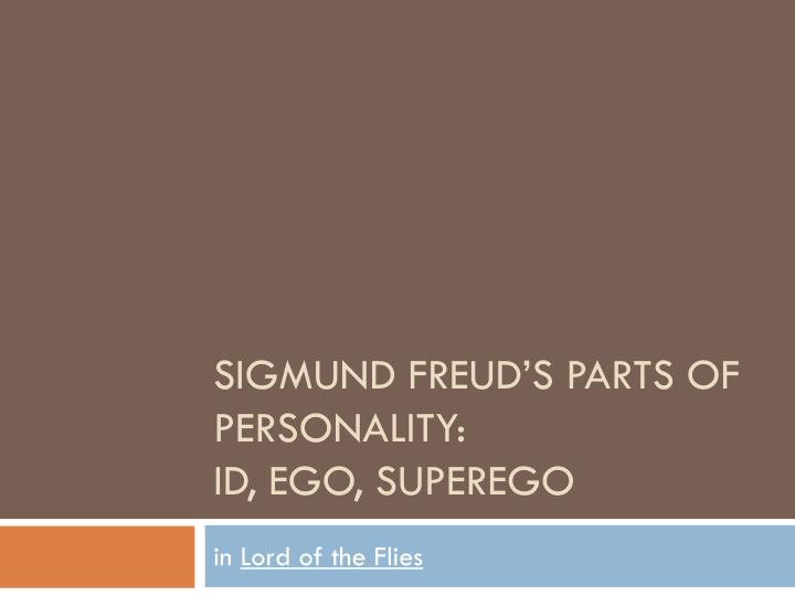 sigmund freud s parts of personality id ego superego n.