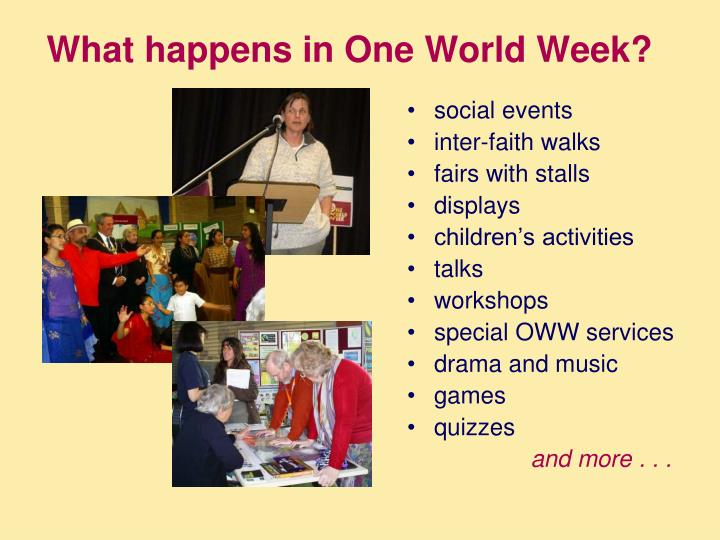 What happens in One World Week?