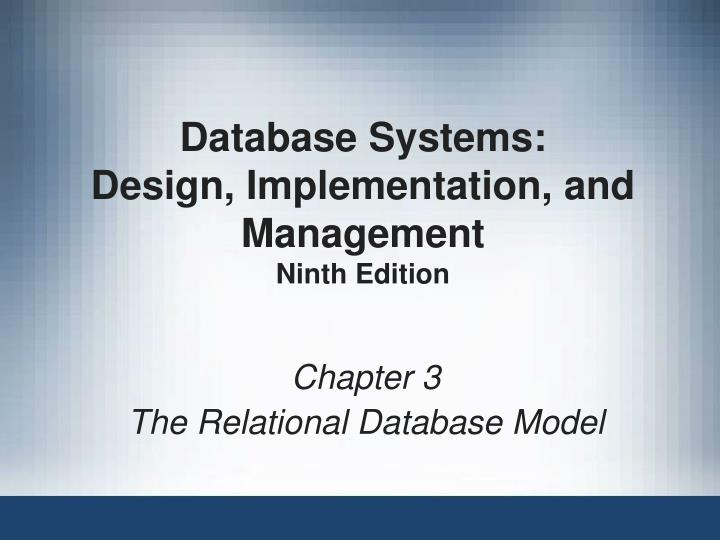 database systems design implementation and management ninth edition n.