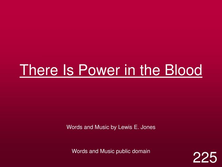 there is power in the blood n.