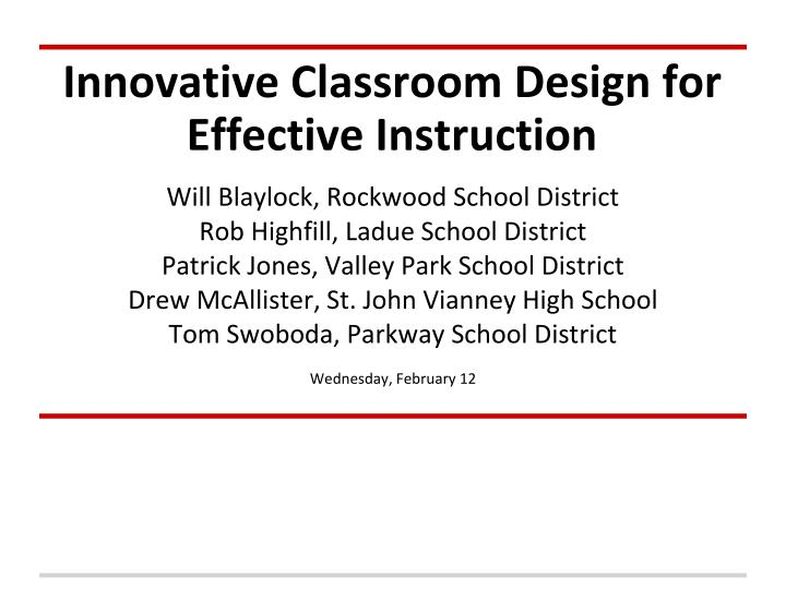 innovative classroom design for effective instruction n.
