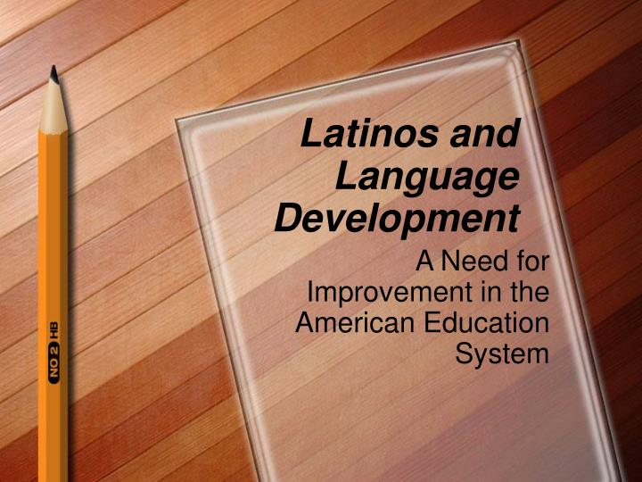 latinos and language development n.
