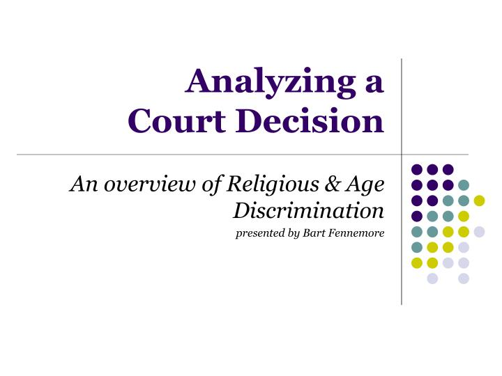 analyzing a court decision n.