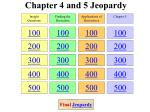 chapter 4 and 5 jeopardy