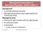 management education in the czech republic before 1989 1