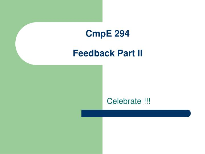 cmpe 294 feedback part ii n.