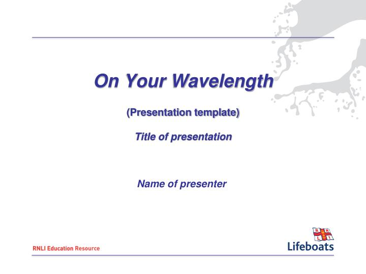 on your wavelength presentation template title of presentation n.