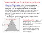 gaussian or normal error distribution details