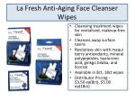 la fresh anti aging face cleanser wipes