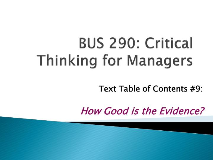 bus 290 critical thinking for managers n.