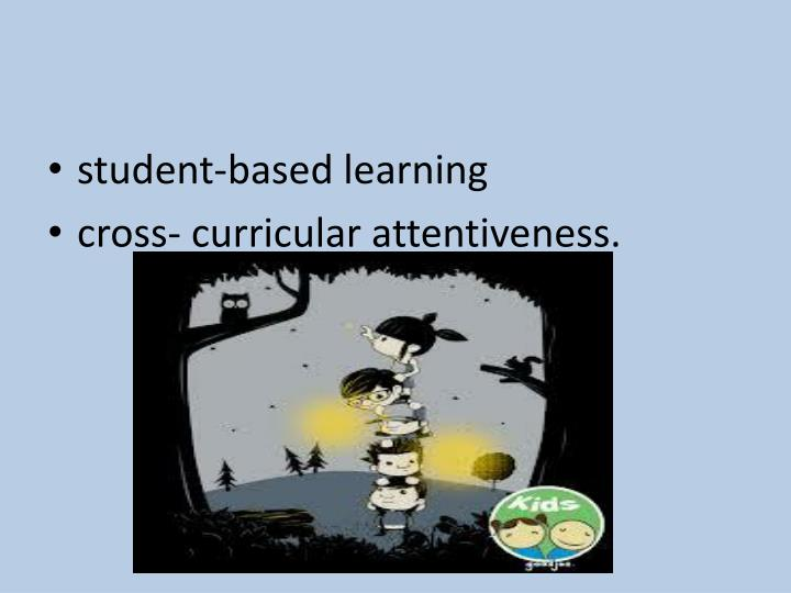 student-based learning