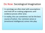 do now sociological imagination