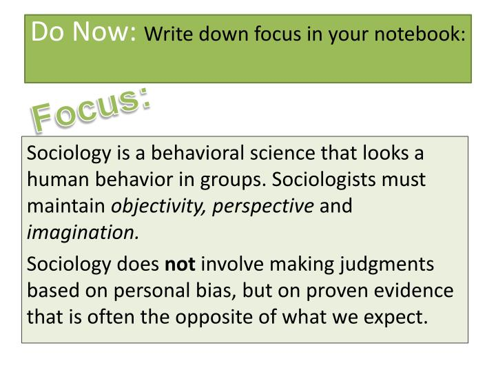 do now write down focus in your notebook n.