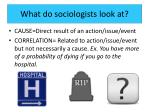 what do sociologists look at