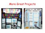 more great projects